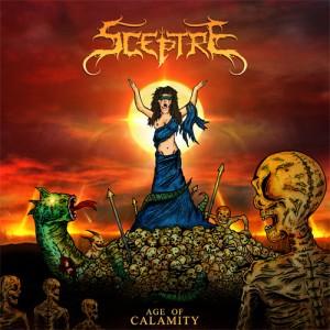 Sceptre - Age Of Calamity [2013]