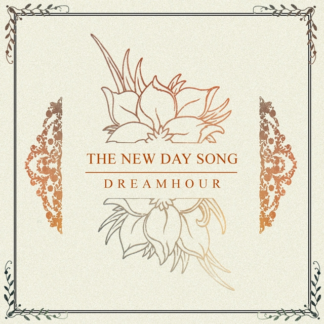 """Dreamhour release Debut Single """"The New Day Song"""""""