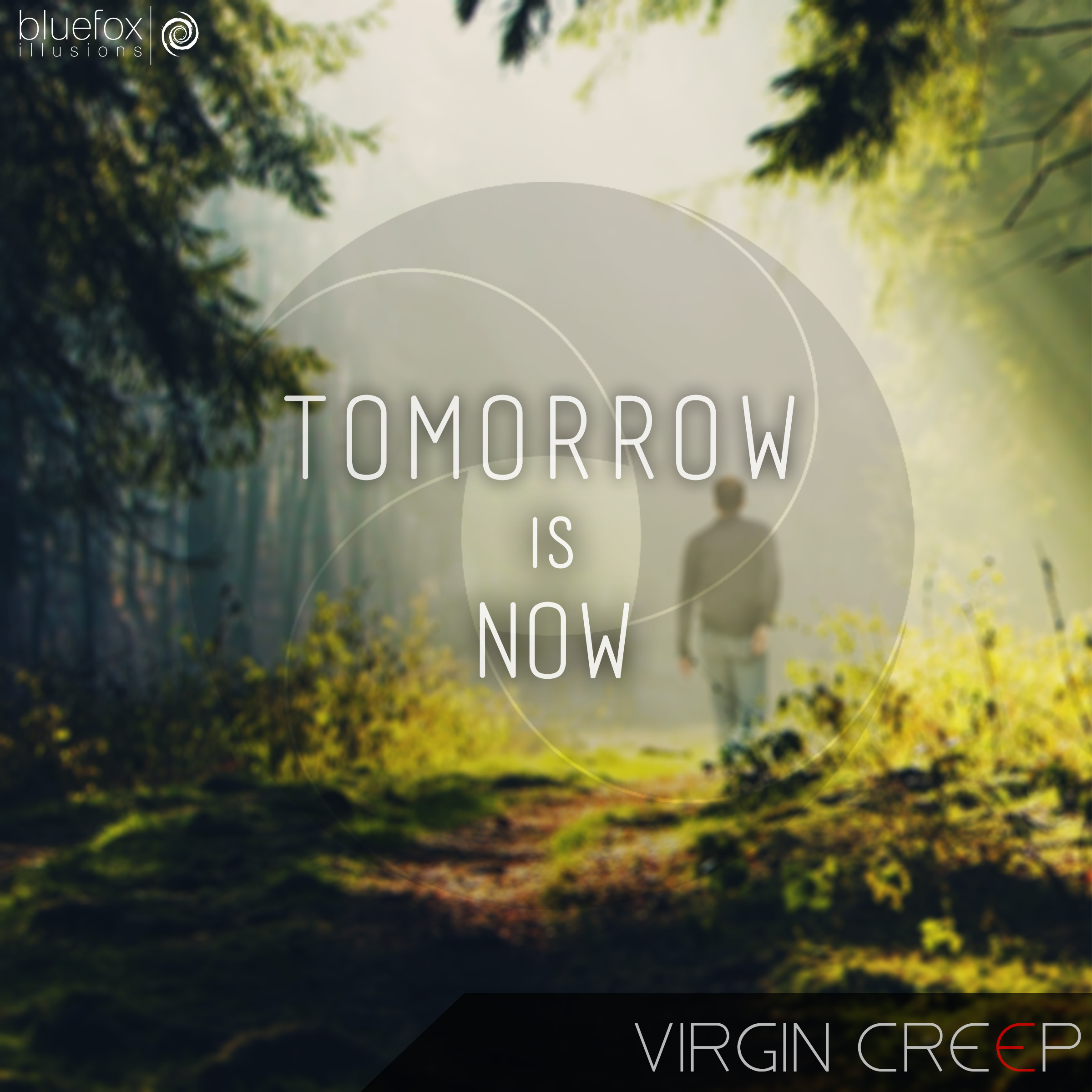 Virgin Creep 'Tomorrow Is Now'