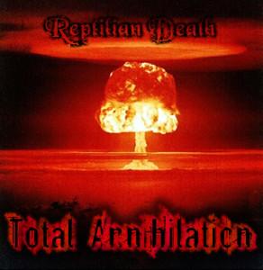 Reptilian Death - Total Annihilation